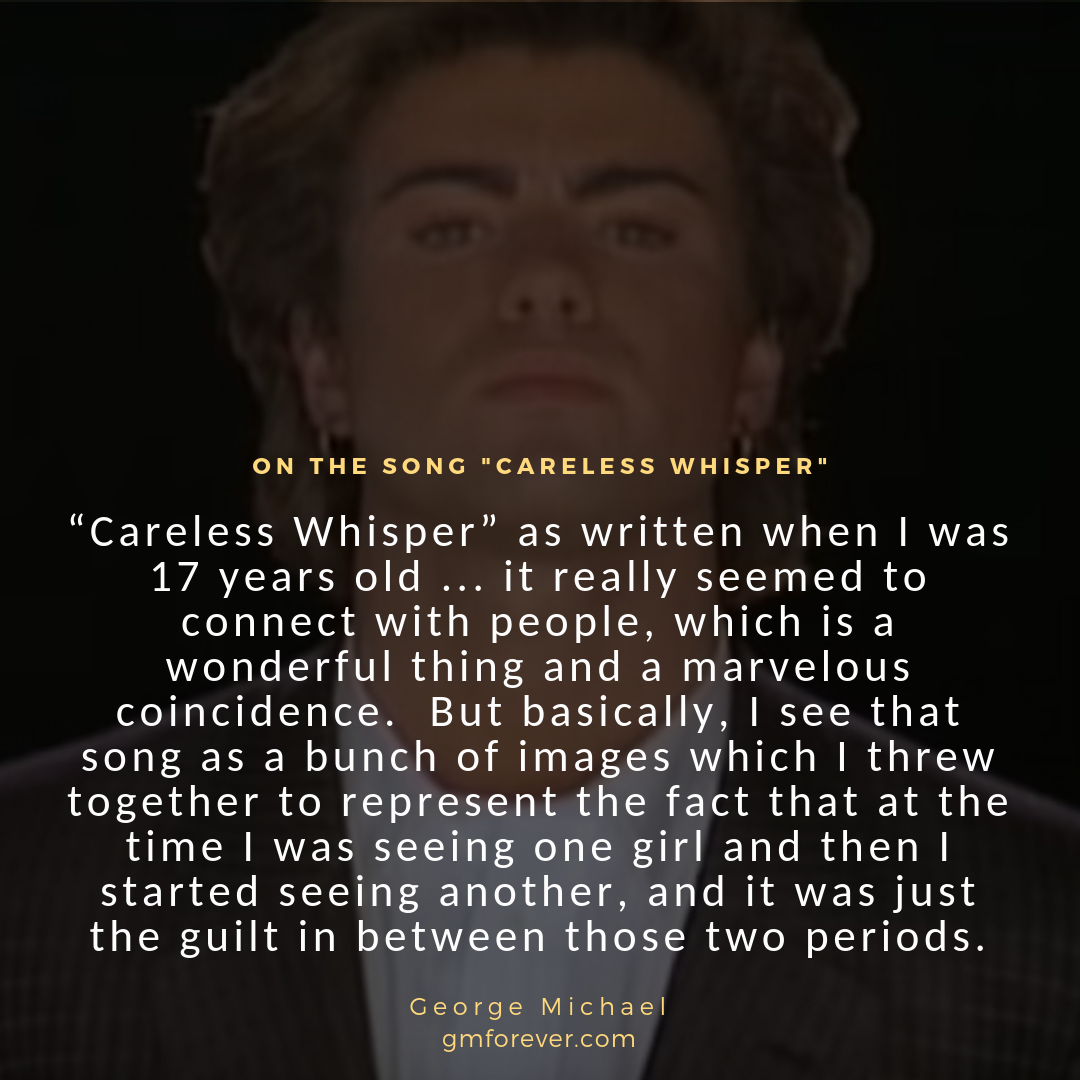 George Michael on Careless Whisper