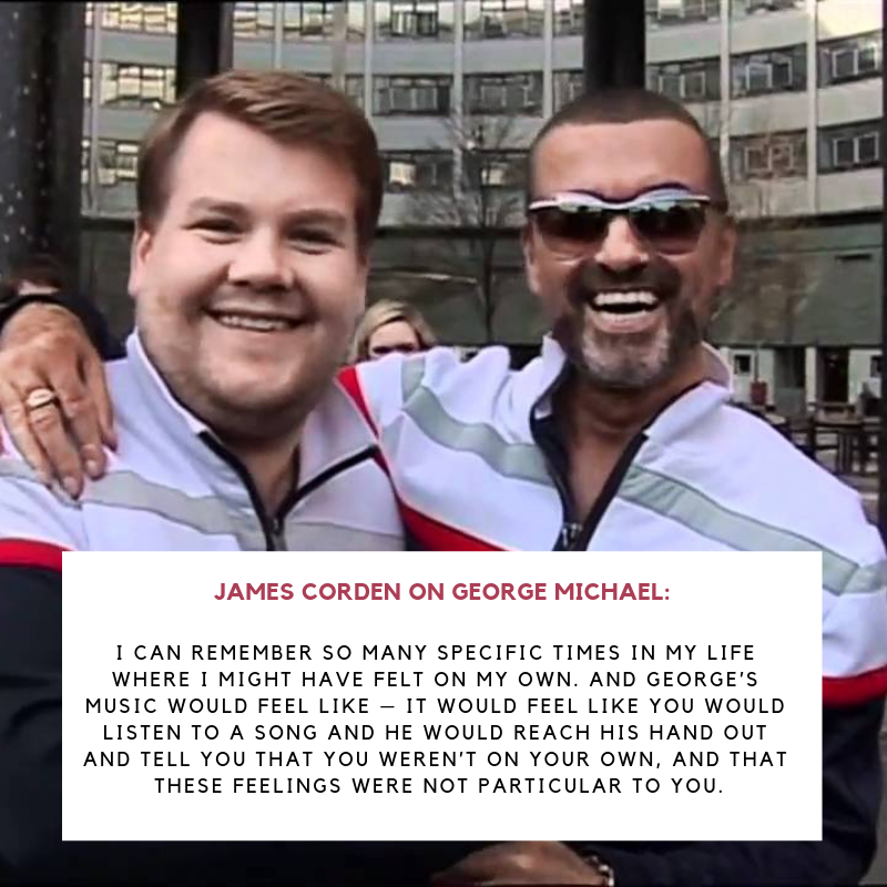 James Corden quote on George Michael