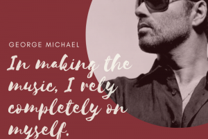 George Michael on Relying on Himself in Creating Music