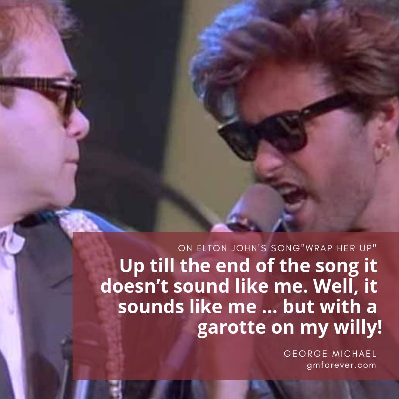 George Michael and Elton John Wrap Her Up