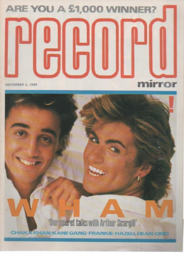 Think Big: Wham! Interview in Record Mirror (1984)