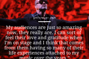 George Michael on His Connection with His Audiences