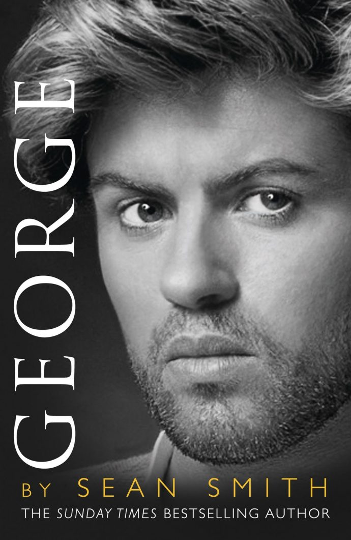 George: A Memory of George Michael by Sean Smith