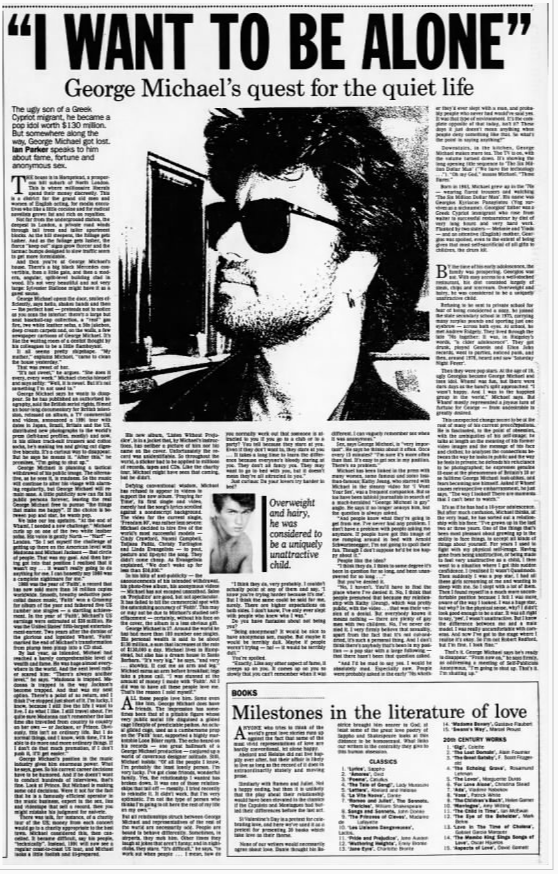 """I Want to Be Alone: George Michael's Quest for the Quiet,"" Ian Parker, The Age (Melbourne, Australia), February 10, 1991."