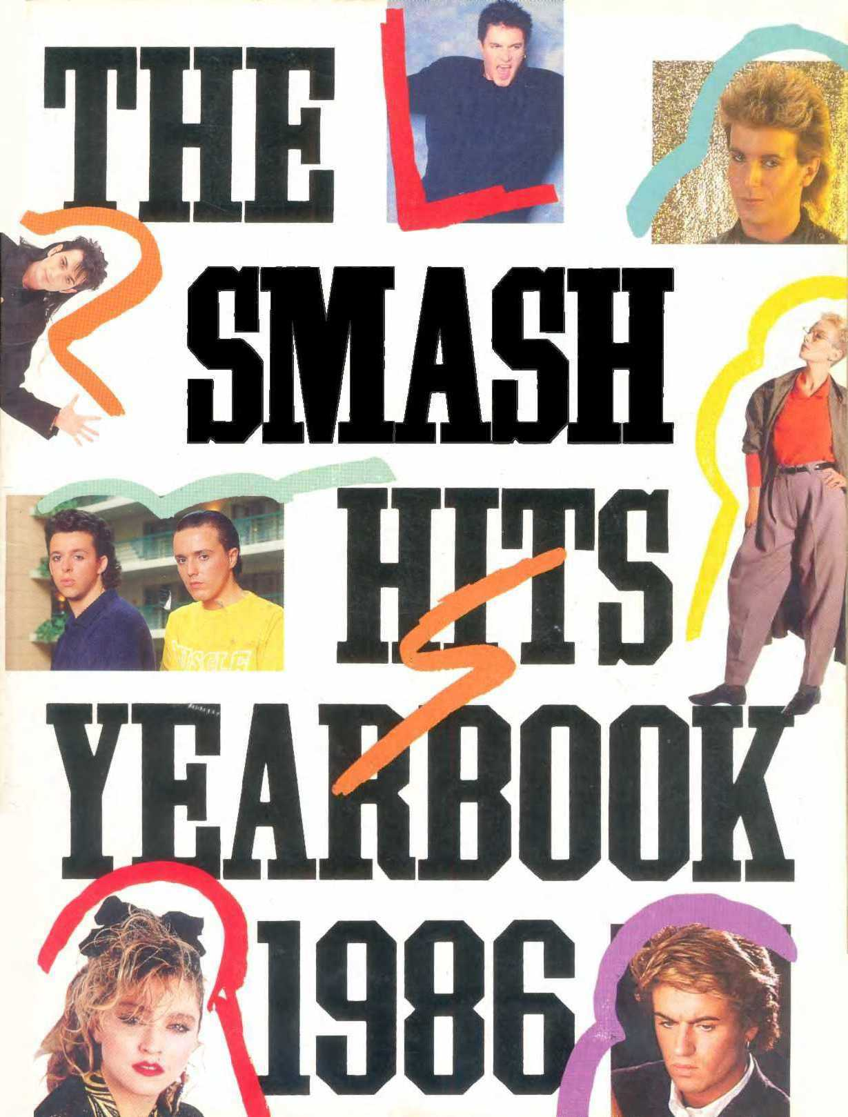 A Year in the Life of Wham! as Told by George Michael (Smash Hits Yearbook, 1986)