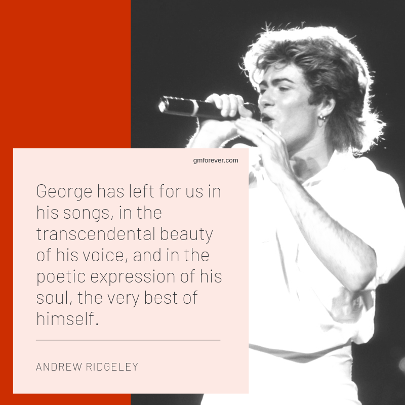 Top 10 Quotes About George Michael From Andrew Ridgeleys Book