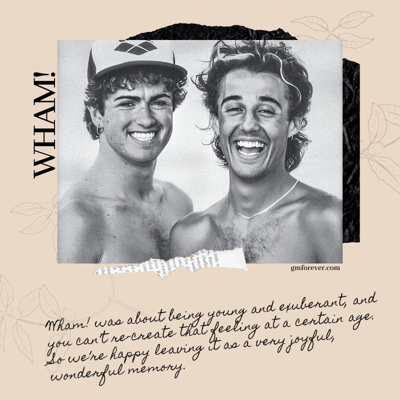 George Michael: Wham! was about being young and exuberant