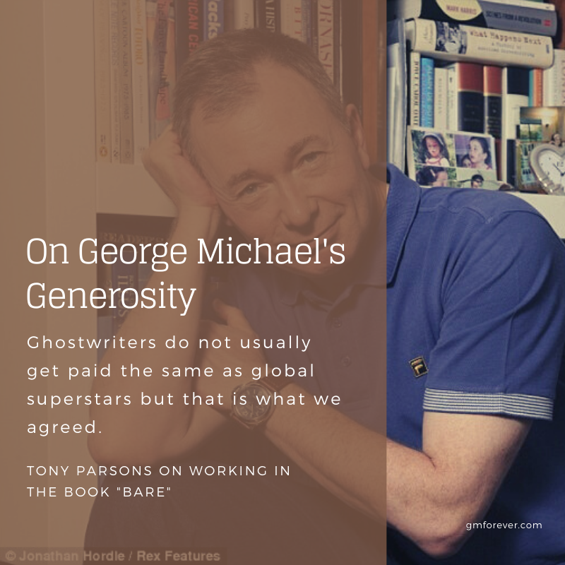 George Michael's Generosity: Writing 'Bare' with Tony Parsons