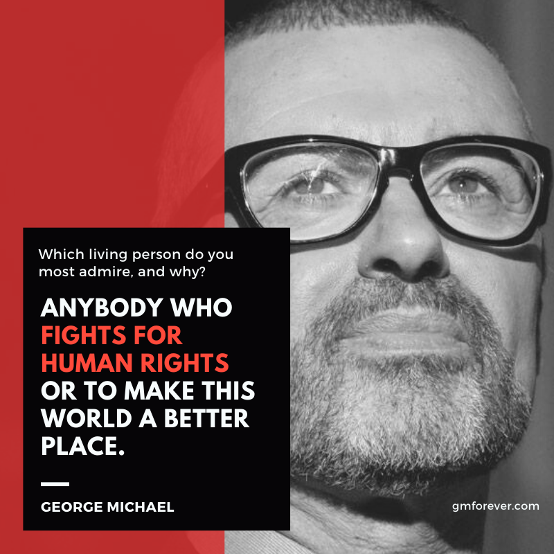 George Michael on living person do you most admire