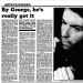 By George, he's really got it (The Guardian, 1987)
